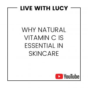 WHY NATURAL VITAMIN C IS ESSENTIAL IN SKINCARE
