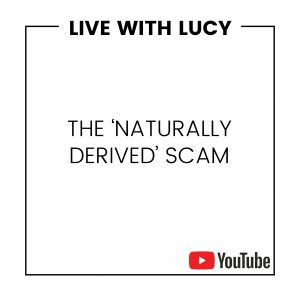 THE 'NATURALLY DERIVED' SCAM